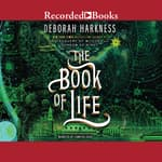 The Book of Life by  Deborah Harkness audiobook