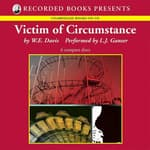 Victim of Circumstance by  W.E. Davis audiobook