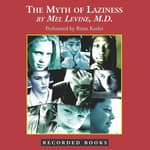 The Myth of Laziness by  Mel Levine MD audiobook