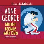 Murder Boogies With Elvis by  Anne George audiobook