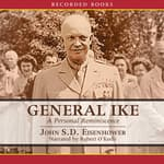 General Ike by  John S. D. Eisenhower audiobook
