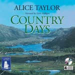 Country Days by  Alice Taylor audiobook