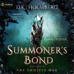 Summoner's Bond by  D.K. Holmberg audiobook