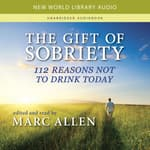 The Gift of Sobriety by  Marc Allen audiobook