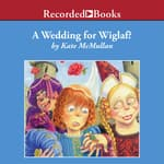 A Wedding for Wiglaf? by  Kate McMullan audiobook