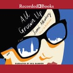 All Grown Up by  Jami Attenberg audiobook
