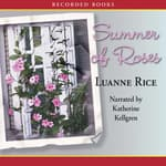 Summer of Roses by  Luanne Rice audiobook
