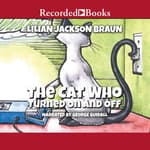 The Cat Who Turned On and Off by  Lilian Jackson Braun audiobook