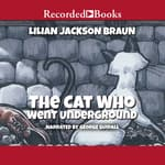 The Cat Who Went Underground by  Lilian Jackson Braun audiobook
