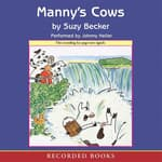 Manny's Cows by  Suzy Becker audiobook