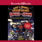 Dracula vs. Grampa at the Monster Truck Spectacular by  Kirk Scroggs audiobook