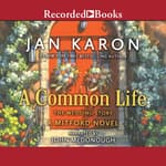 A Common Life by  Jan Karon audiobook