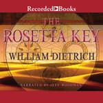 The Rosetta Key by  William Dietrich audiobook