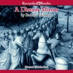 A Distant Mirror: Part 1 by  Barbara W. Tuchman audiobook