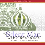 The Silent Man by  Alex Berenson audiobook