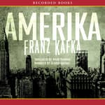 Amerika: The Missing Person by  Franz Kafka audiobook