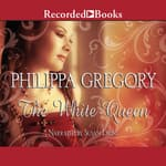 The White Queen by  Philippa Gregory audiobook