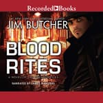 Blood Rites by  Jim Butcher audiobook