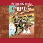 The Vietnam War: A Graphic History by  Various audiobook