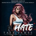 Hate by  Tate James audiobook