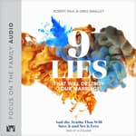 9 Lies That Will Destroy Your Marriage by  Robert Paul audiobook
