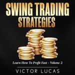 Swing Trading Strategies: by  Victor Lucas audiobook
