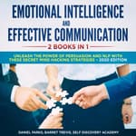 Emotional Intelligence and Effective Communication 2 Books in 1:  by  Daniel Parks audiobook