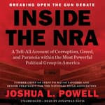 Inside the NRA by  Joshua L. Powell audiobook