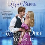 The Worst Duke in the World by  Lisa Berne audiobook