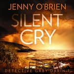 Silent Cry by  Jenny O'Brien audiobook