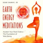 Earth Energy Meditations by  Susan Shumsky, DD audiobook