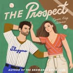 The Prospect by  Lyssa Kay Adams audiobook
