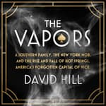 The Vapors by  David Hill audiobook
