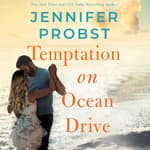 Temptation on Ocean Drive by  Jennifer Probst audiobook