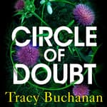 Circle of Doubt by  Tracy Buchanan audiobook