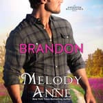 Brandon by  Melody Anne audiobook