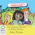 The Adventures of Cass and the Bubble Street Gang by  Erika McGann audiobook