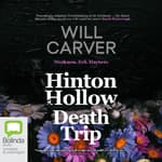 Hinton Hollow Death Trip by  Will Carver audiobook