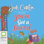 You've Got a Friend by  Judi Curtin audiobook