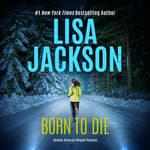Born to Die by  Lisa Jackson audiobook