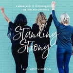 Standing Strong by  Alli Worthington audiobook