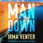 Man Down by  Irma Venter audiobook
