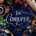 The Conjurer by  Luanne G. Smith audiobook