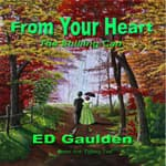 From Your Heart: The Shilling Can by  Ed Gaulden audiobook
