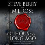 The House of Long Ago by  Steve Berry audiobook