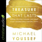 Treasure That Lasts by  Michael Youssef audiobook