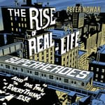 The Rise of Real-Life Superheroes by  Peter Nowak audiobook