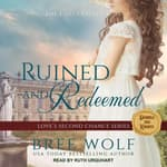 Ruined & Redeemed by  Bree Wolf audiobook