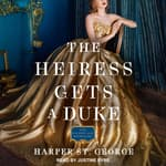 The Heiress Gets a Duke by  Harper St. George audiobook