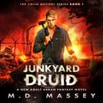 Junkyard Druid by  M.D. Massey audiobook